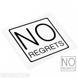 No regrets decal